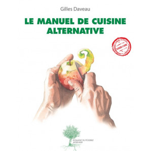 Le Manuel de cuisine alternative