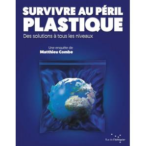 Survivre au péril plastique