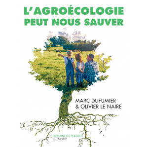 L'Agroécologie peut nous sauver