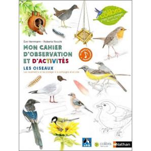 Mon cahier d'observation et d'activités - Les oiseaux