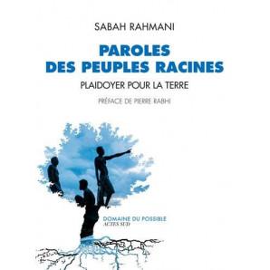 Paroles des peuples racines : Plaidoyer pour la Terre