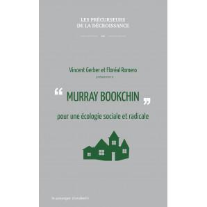 Murray Bookchin pour une écologie sociale et radicale