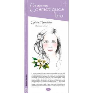14 - Je crée mes cosmétiques bio