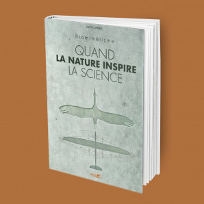 Biomimétisme, Quand la nature inspire la science