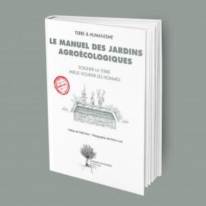 Manuel des jardins agroécologiques