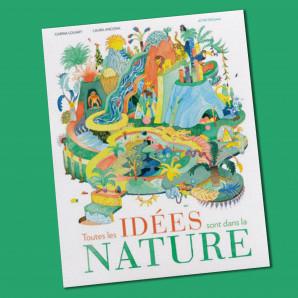 Toutes les idées sont dans la nature