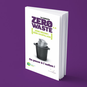 Le scénario Zero Waste 2.0 On passe à l'action !