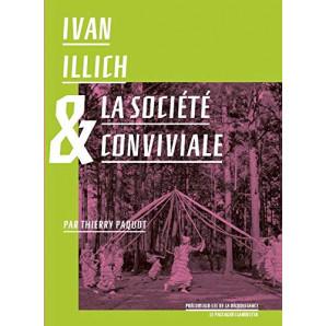 Ivan Illich pour une ascèse volontaire et conviviale