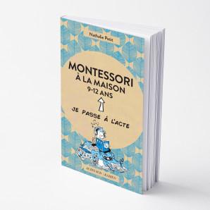 Montessori à la maison - 9-12 ans