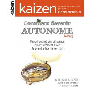 """Kaizen Hors-Série 3 """"Comment devenir Autonome"""""""
