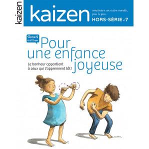 """Kaizen Hors-Série 7 """"Pour une enfance joyeuse Tome 2"""""""