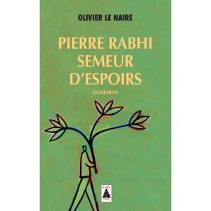 Pierre Rabhi, semeur d'espoirs - Babel