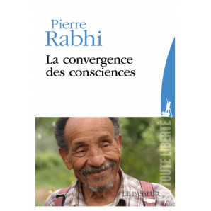 La convergence des consciences, de Pierre Rabhi