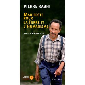 Manifeste pour la terre et l'humanisme (Babel poche)