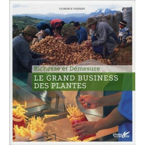 Le grand business des plantes, richesse et démesure