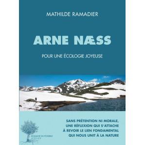 Arne Næss, Penseur d'une écologie joyeuse