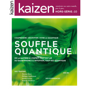 Kaizen Hors-série n°10 : Souffle quantique