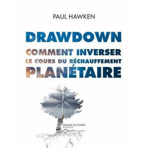 Drawdown. Comment inverser le cours du réchauffement planétaire.