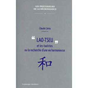 Lao-tseu et les taoïstes ou la recherche d'une vie harmonieuse